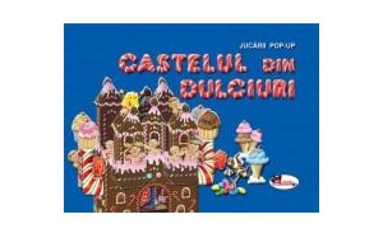 Castelul din dulciuri. Carte jucarie, autor Fara Autor