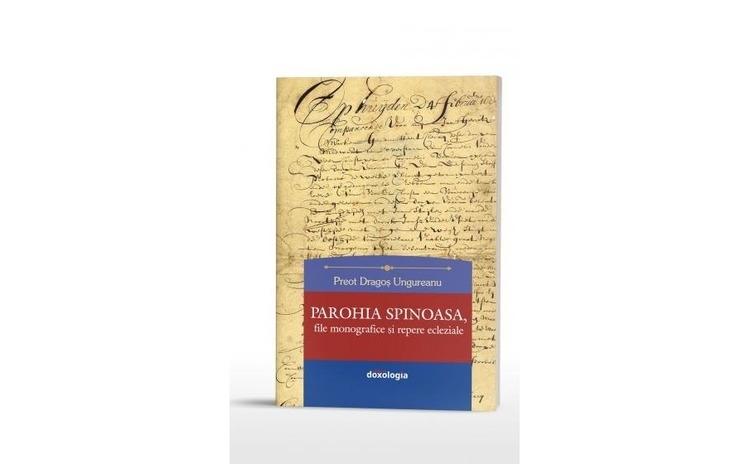 Parohia Spinoasa, file monografice și