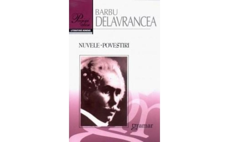 Nuvele. Povestiri, autor Barbu Stefanescu Delavrancea