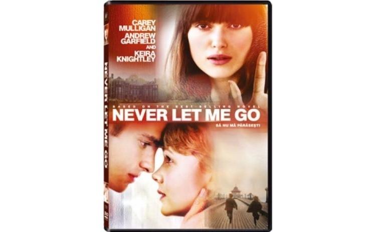 Sa nu ma parasesti / Never let me go