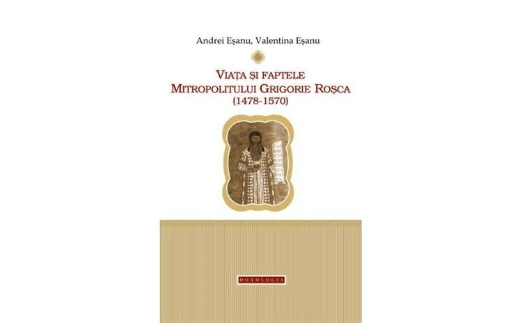Viața și faptele Mitropolitului