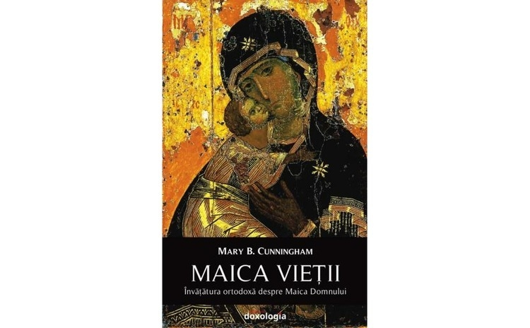 Maica Vieții. Învățătura ortodoxă
