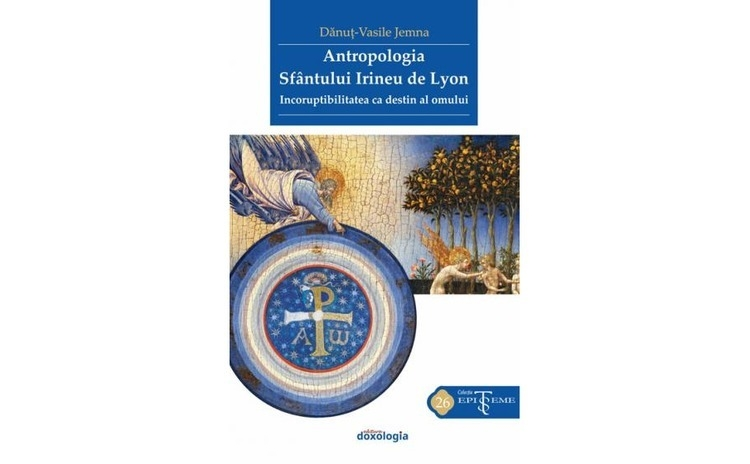Antropologia Sfântului Irineu de Lyon.