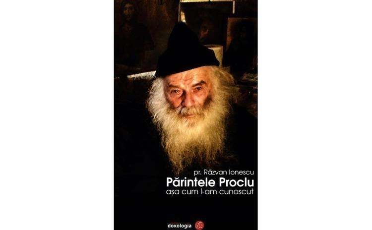 Părintele Proclu așa cum l-am