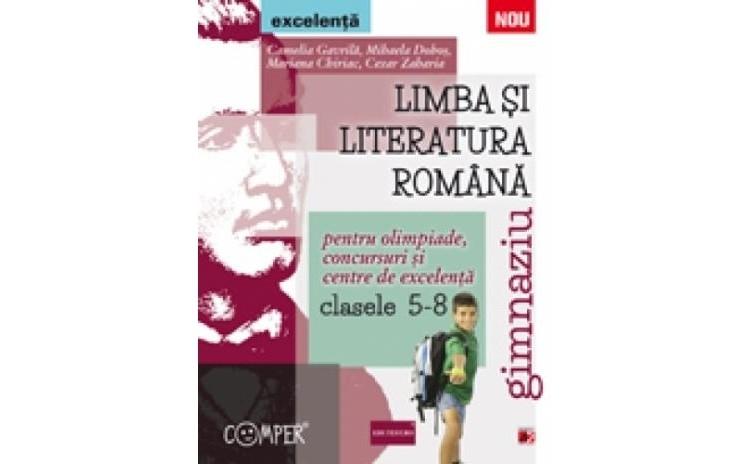 LIMBA SI LITERATURA ROMANA PENTRU
