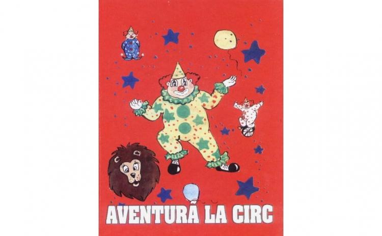 """Carte personalizata """"Aventura la circ"""""""
