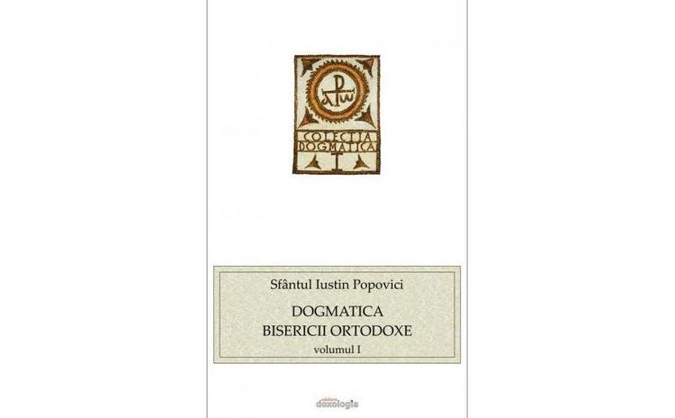Dogmatica Bisericii Ortodoxe vol. I