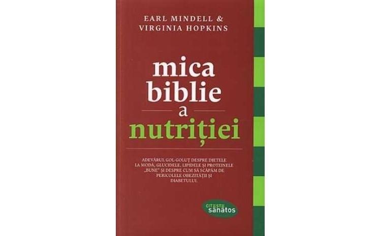 Mica biblie a nutritiei, autor Earl