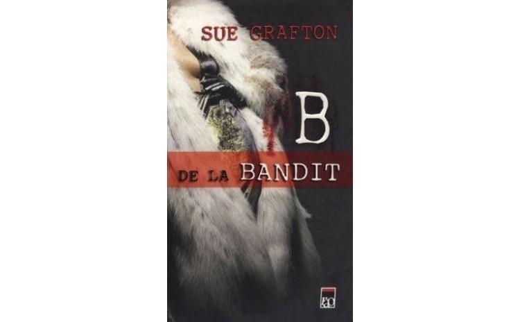 B de la Bandit, autor Sue Grafton