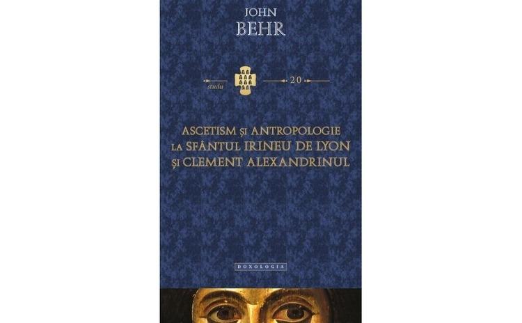 Ascetism şi antropologie la Sfântul