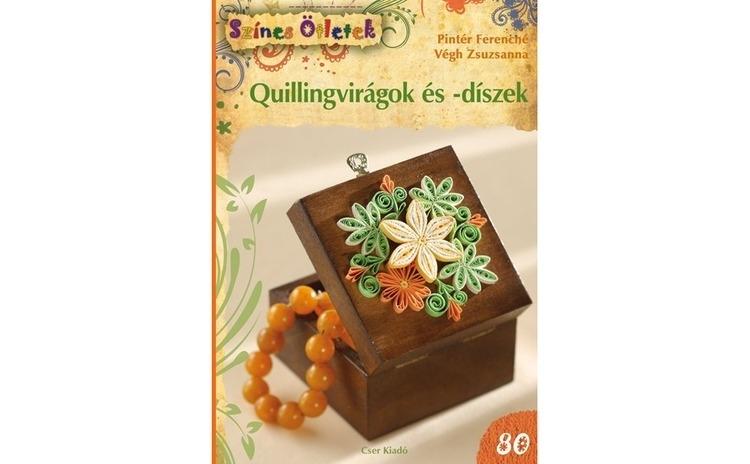 Quillingvirágok és -díszek - Színes