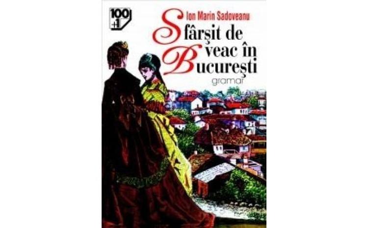 Sfarsit de veac in Bucuresti, autor Ion Marin Sadoveanu