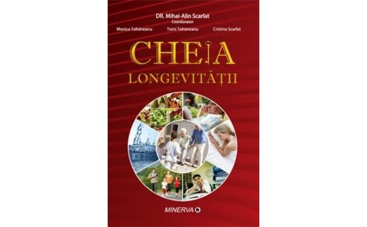Cheia longevitatii, autor Mihai Alin Scarlat