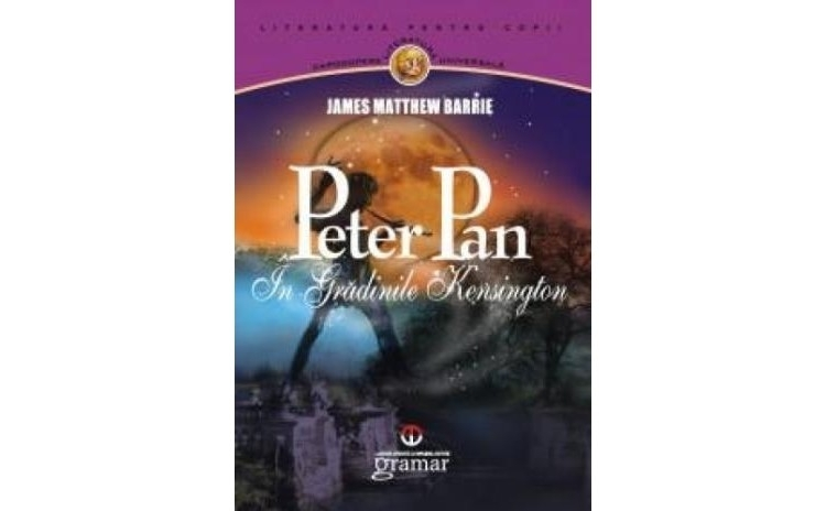 Peter Pan in gradinile Kensington, autor James Matthew Barrie