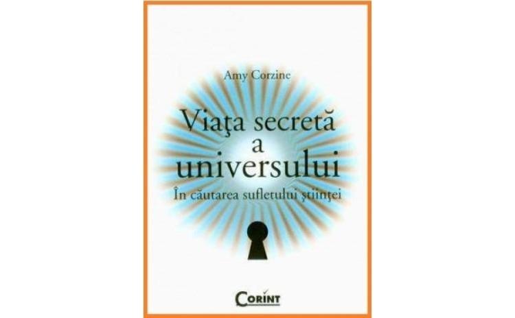 Viata Secreta A Universului, autor Amy Corzine