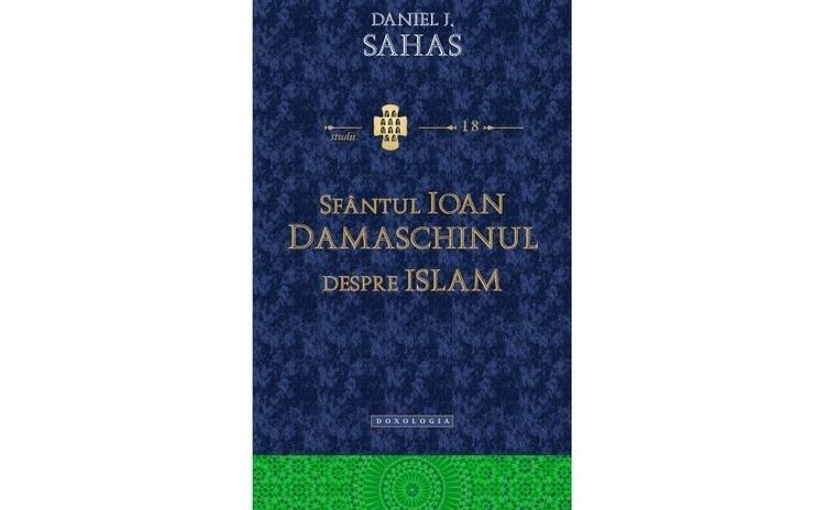 Sfântul Ioan Damaschinul despre Islam