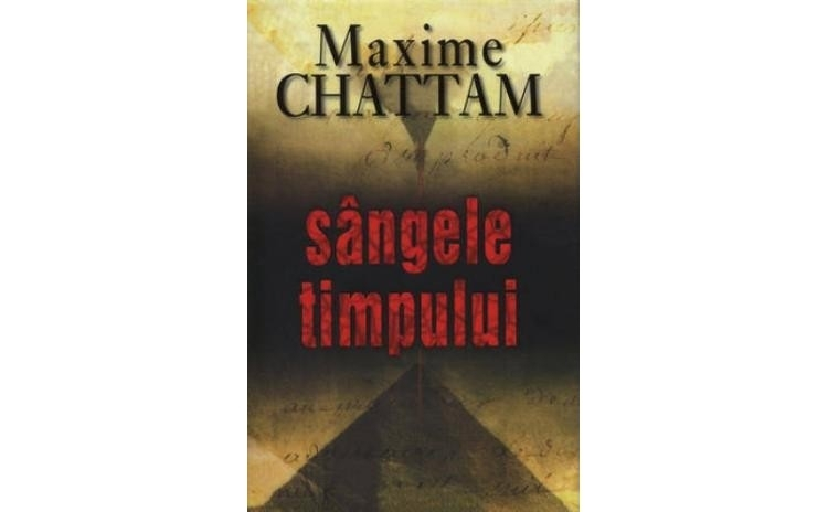 Sangele timpului, autor Maxime Chattam