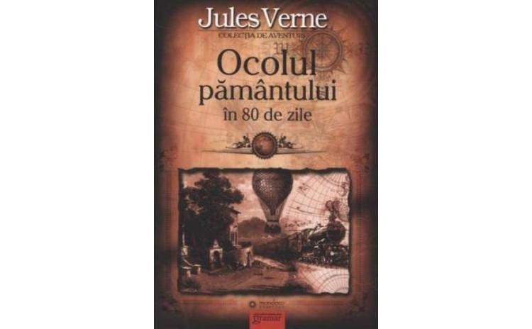 Ocolul pamantului in 80 de zile, autor Jules Verne