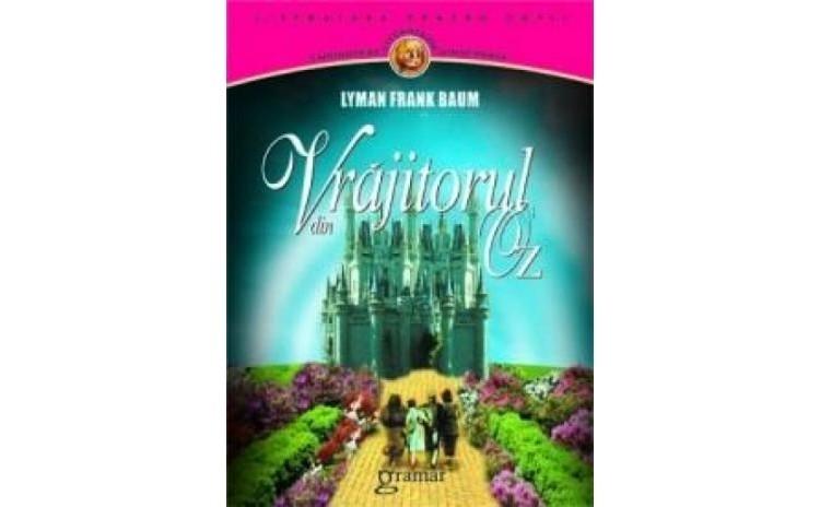 Vrajitorul din Oz, autor Lyman Frank Baum