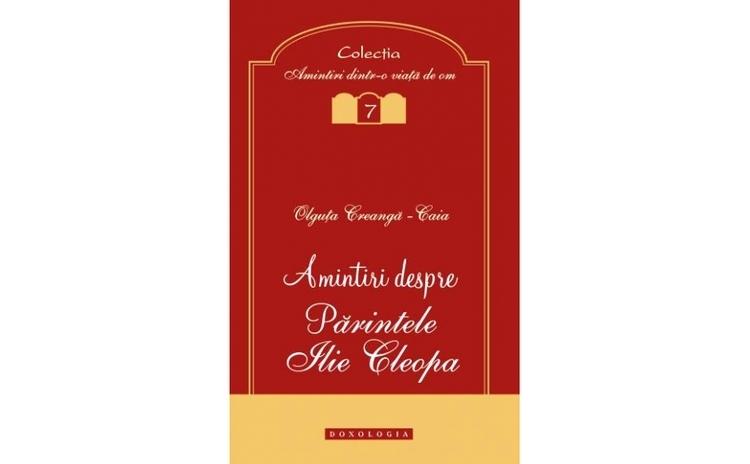 Amintiri despre Părintele Ilie Cleopa