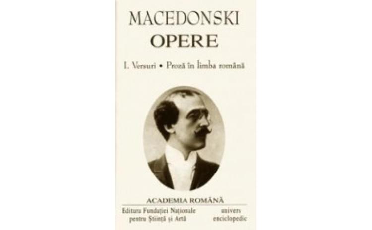 Alexandru Macedonsky Opere vol I-II,