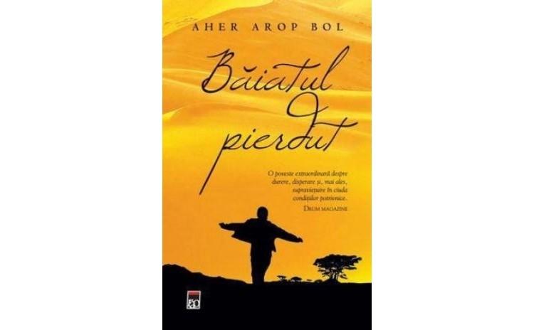 Baiatul pierdut, autor Aher Arop Bol
