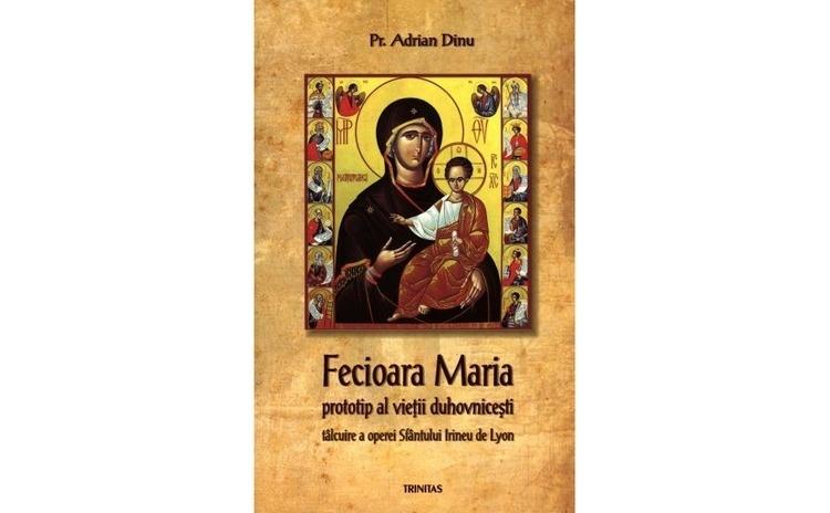 Fecioara Maria, prototip al vieţii