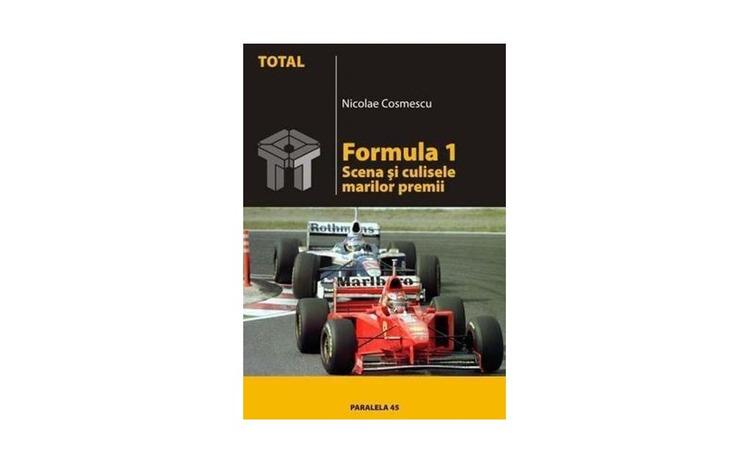 Formula 1. Scena si culisele marilor