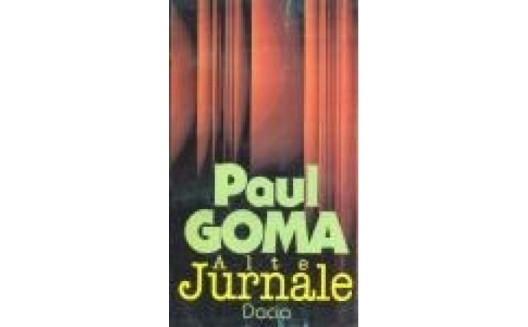 Alte Jurnale, autor Paul Goma