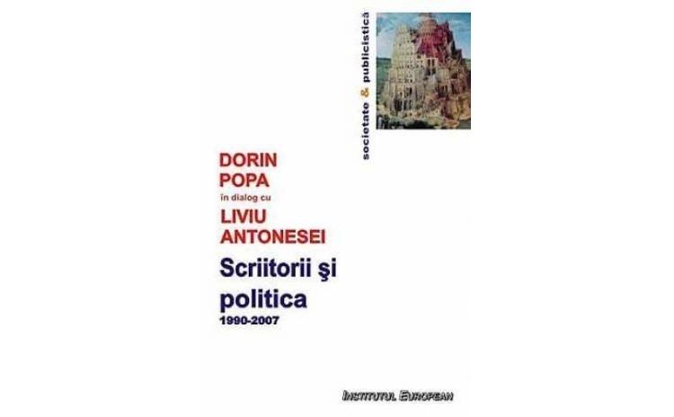 Scriitorii si politica, autor Dorin