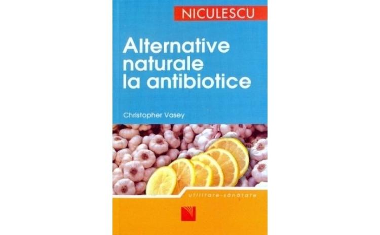 Alternative naturale la antibiotice,