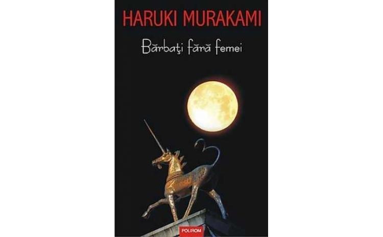 Barbati fara femei, autor Haruki