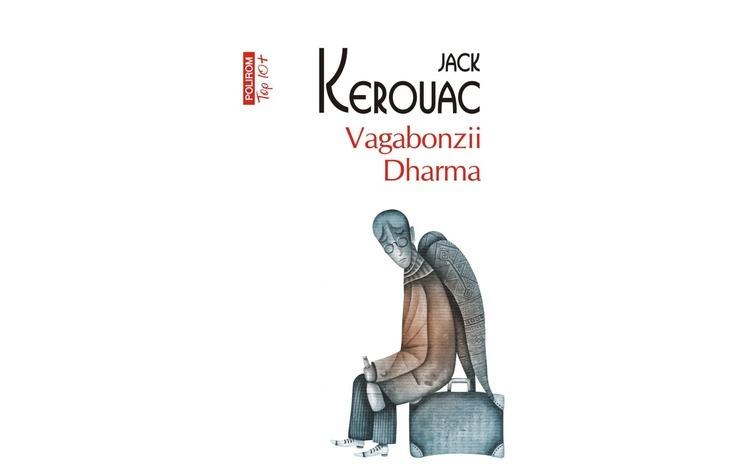 Vagabonzii Dharma JackKerouac