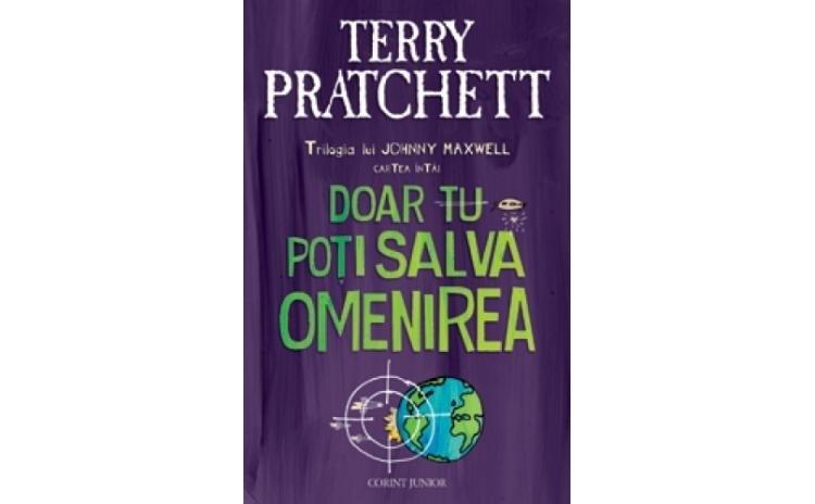 Doar Tu Poti Salva Omenirea , autor Terry Pratchett