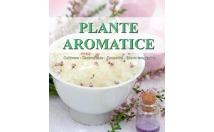 Plante aromatice-Editia a II-a, autor Andrea Rausch