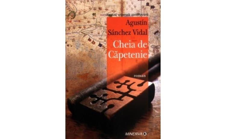 Cheia de capetenie, autor Augustin Sanchez Vidal