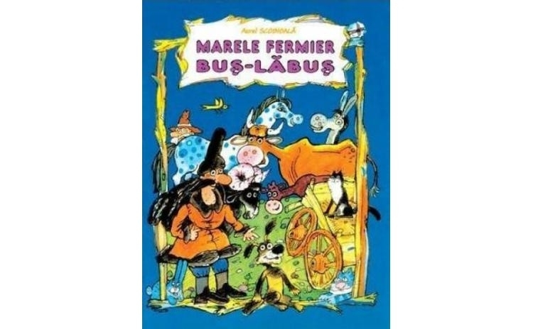 Marele fermier Bus-Labus , autor Aurel