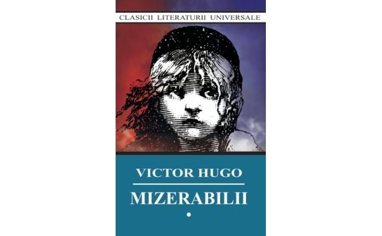 Mizerabilii (3 vol), autor Victor Hugo