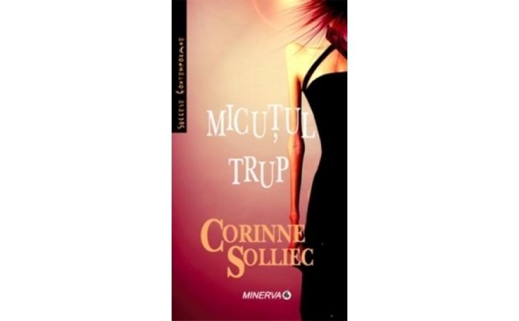 Micutul trup, autor Corinne Solliec