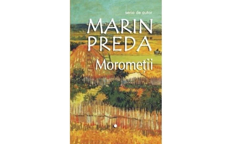 Morometii (2 vol), autor Marin Preda