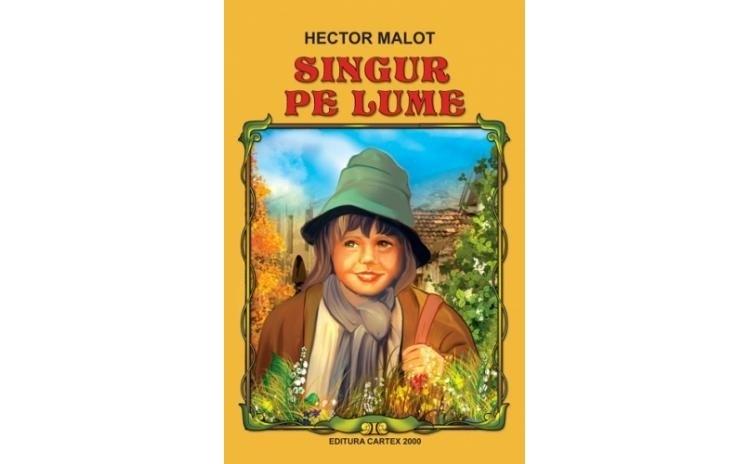Singur pe lume, autor Hector Malot