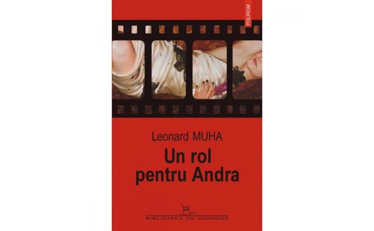 Un rol pentru andra - Leonard Muha