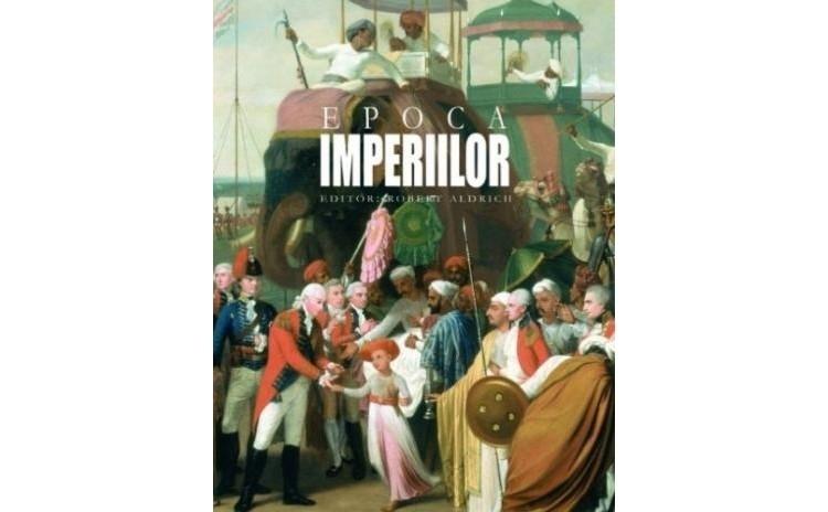 Epoca imperiilor, autor Robert Aldrich