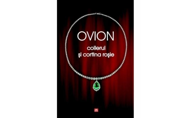 Colierul si cortina rosie, autor Ovidiu