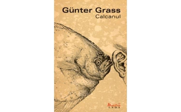 Calcanul, autor Gunter Grass
