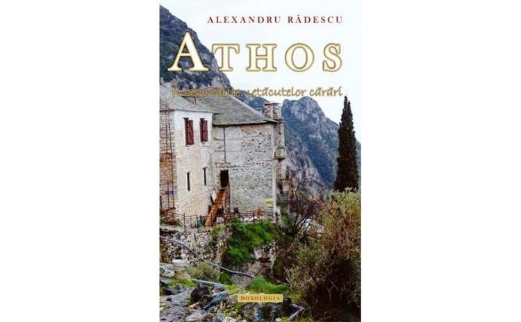 Athos. Însemnările netăcutelor