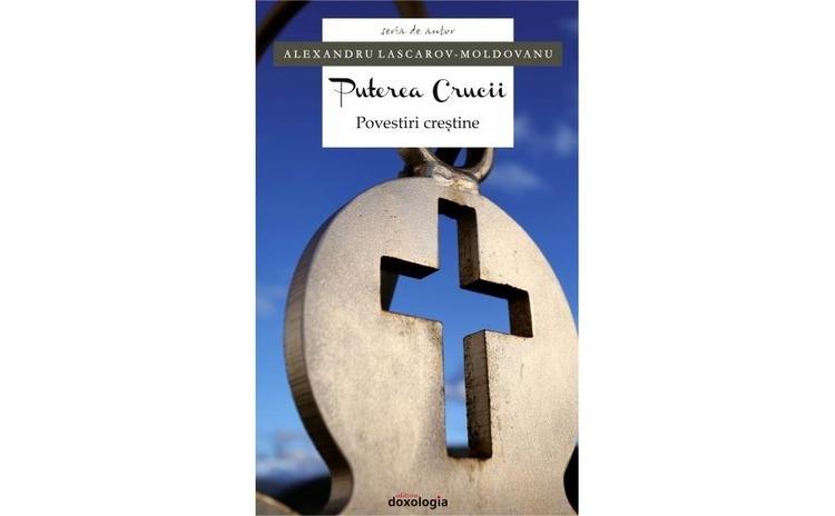 Puterea Crucii. Povestiri creştine
