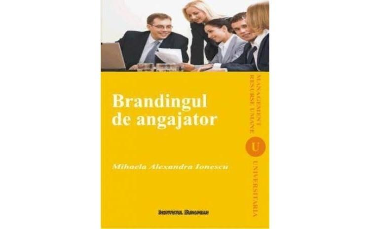 Brandingul de angajator, autor Mihaela