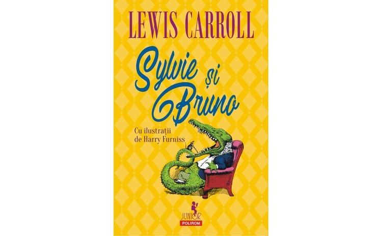 Sylvie si Bruno - Lewis?Carroll