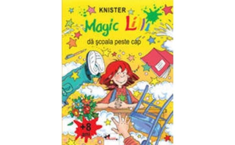 Magic Lilli da scoala peste cap, autor Knister